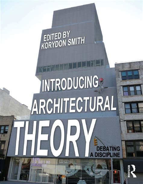 architectural theory introducing architectural theory by thanhcn issuu