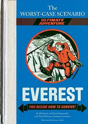 7 Worst Scenarios And How To Survive Them by The Worst Scenario Ultimate Adventure Everest You