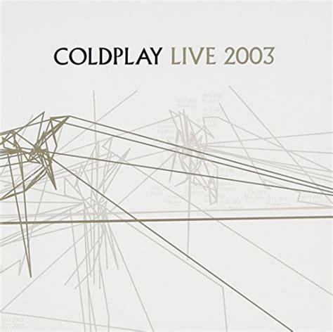 download mp3 coldplay live moses lyrics coldplay download zortam music