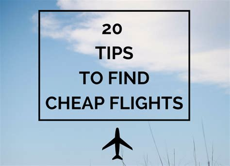Cheap Finder 20 Tips To Find Cheap Flights