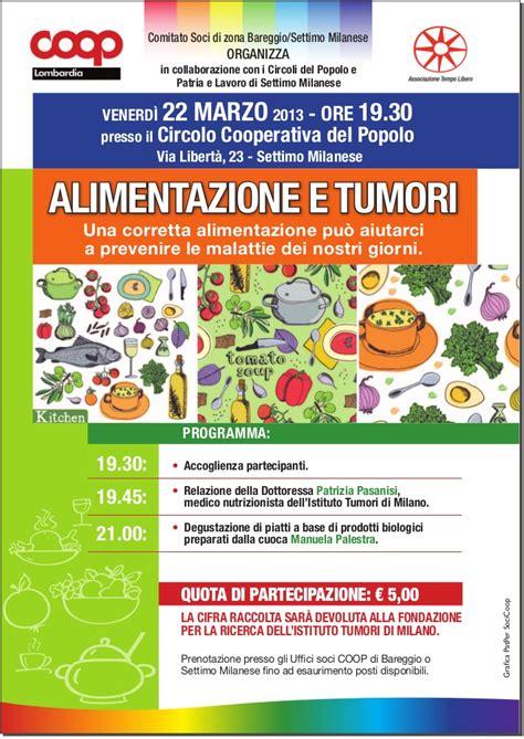 alimentazione tumori serata alimentazione e tumori a settimo milanese marzo