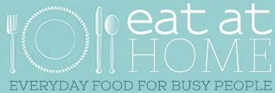 eat at home everyday food for busy