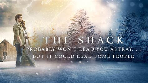 controversial film the shack which depicts god as woman for release next year the shack probably won t lead you astray but it could