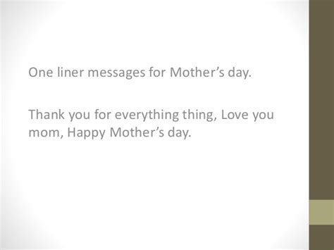 day one liners one liner s for best mother s day