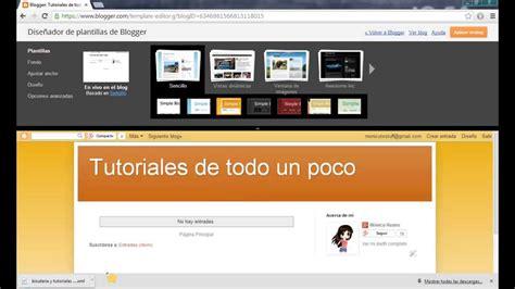 tutorial blogger 2014 tutorial editar plantilla blogger personalizar blogger