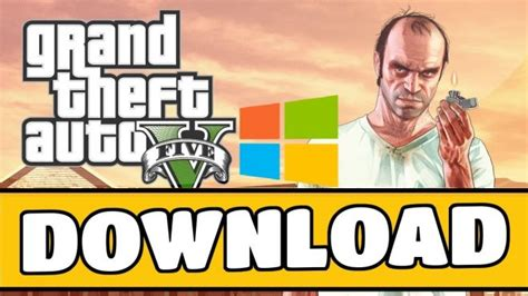 gta v full version free download for pc gta 5 free download pc how to download gta v for pc