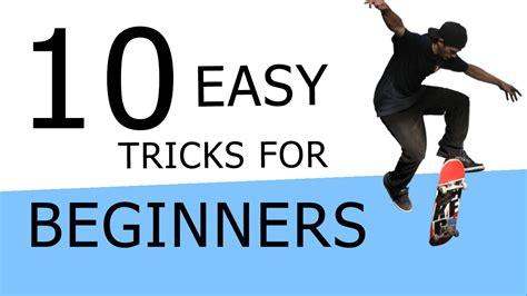 10 great tips and tricks to remember that will make 10 easy beginner skateboarding tricks youtube