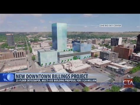 downtown billings project has $120 million price tag