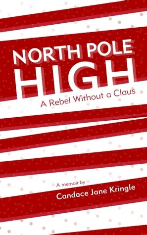 rebel without a claus club mysteries book 5 volume 5 books pole high a rebel without a claus by