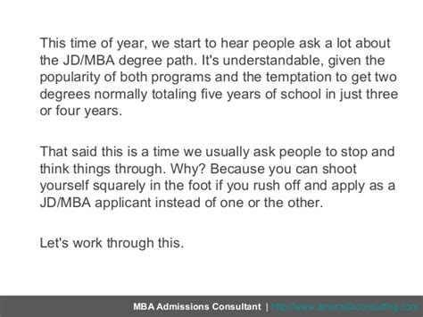 Jd Mba Program Length by Thinking About A Jdmba A Word Of Advice