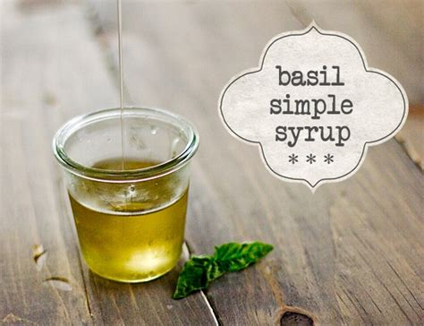 how to make basil simple syrup and what to do with it