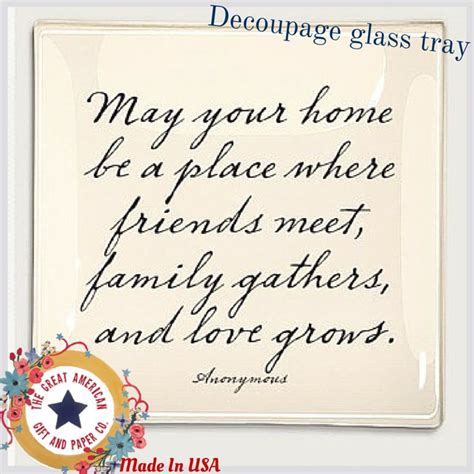Housewarming Quotes For Cards ben s garden housewarming decoupage tray decoupage glass
