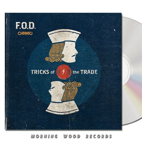 Trick Of The Trade by F O D Tricks Of The Trade Cd Morning Wood Records
