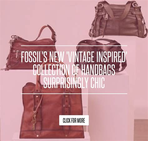 Fossils New Vintage Inspired Collection Of Handbags Surprisingly Chic by Fossil S New Vintage Inspired Collection Of Handbags