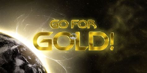 Goes For The Gold by Go For Gold Challenge With Prizes Perfectworld