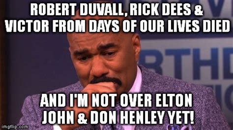 Days Of Our Lives Meme - image tagged in steve harvey cries imgflip