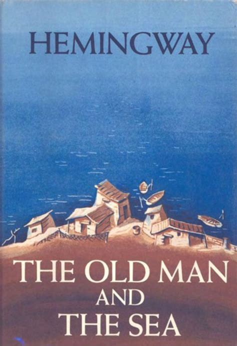 the a novel books the man and the sea by hemingway