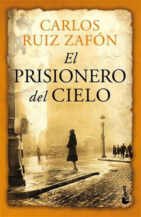el prisionero del cielo carlos ruiz zaf 243 n comprar libro en fnac es