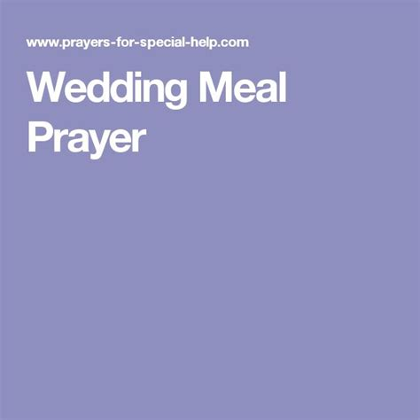 Wedding Blessing Prayer Dinner by 25 Best Ideas About Meal Prayer On Dinner