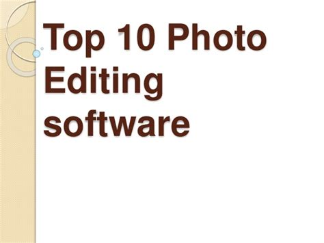 best photo software top 10 photo editing software