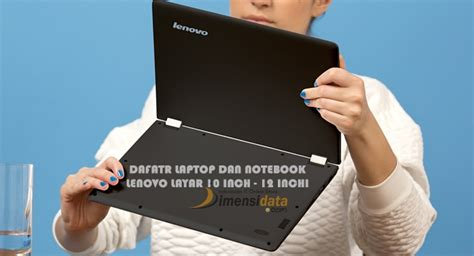 Harga Laptop Merk Hp 14 Notebook Pc daftar harga laptop notebook lenovo 10 inch 12 inchi