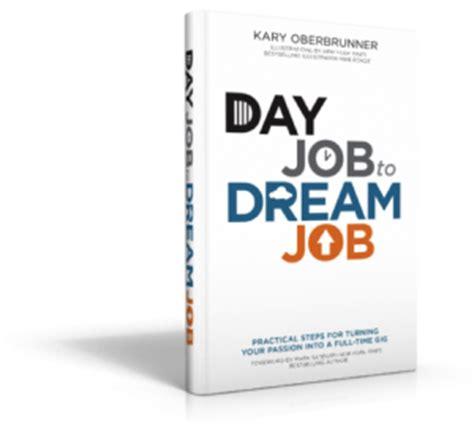 day job to dream job 3d2 300x2811