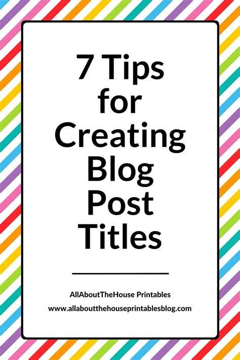 7 Tips On How To Be A House Guest by 7 Tips For Creating Post Titles