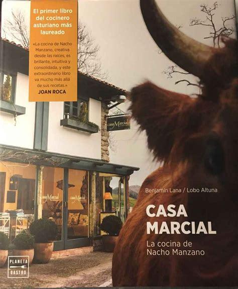libro casa marcial 2016 libro a libro gastroactitud pasi 243 n por la comida