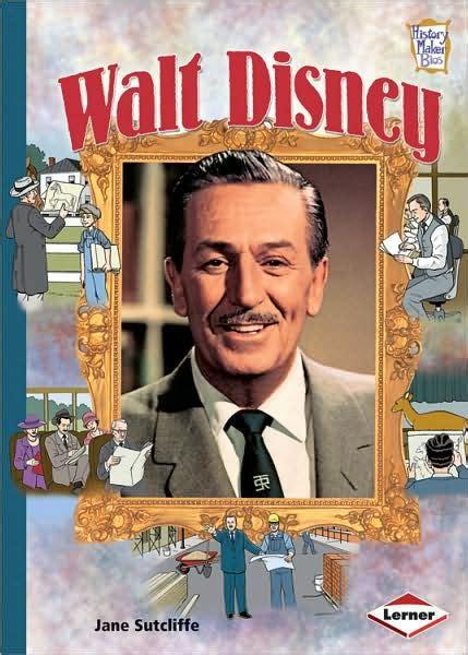 biography book about walt disney walt disney by jane sutcliffe walt disney company staff