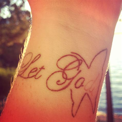 let go and let god tattoo my let go let god the butterfly project be