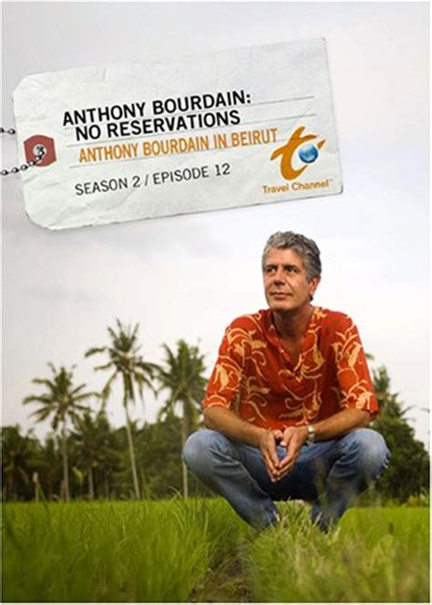 No Reservations Beirut Anthony Bourdain In Beirut Tv Show News Episodes And More Tvguide