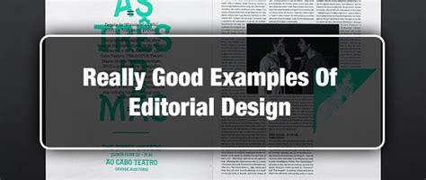 good layout exles really good exles of editorial design
