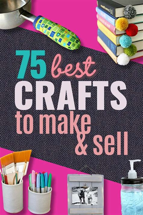 easy selling crafts cheap things 75 brilliant crafts to make and sell 75 brilliant crafts to make and sell