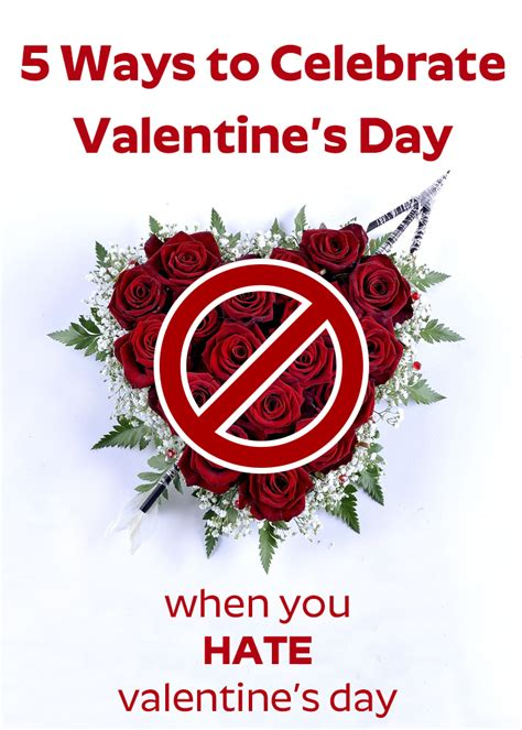hating valentines day 5 ways to celebrate s day when you