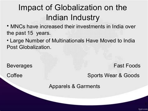 on india globalization and its impacts on india 2012