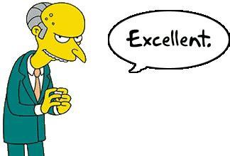 Mr Burns Excellent Meme - murdoch owns everything excellent megblurt