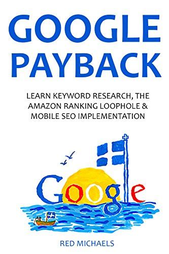 Loopholes To Make Money Online - google payback 2016 learn keyword research amazon ranking loophole mobile seo