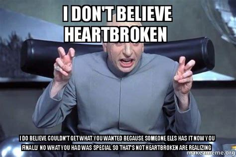 Heartbroken Meme - 15 heartbroken memes that will cheer you up sayingimages com