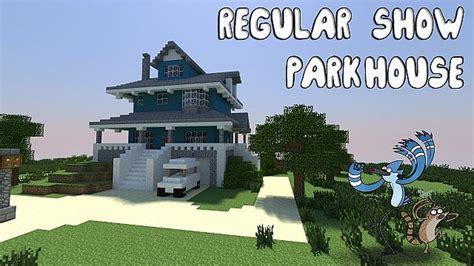 Show The House To The House Regular Show Park House Minecraft Project