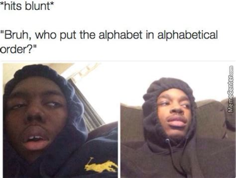 Blunt Memes - smokes blunt memes image memes at relatably com