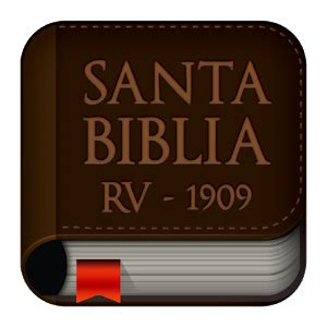 libro santa biblia rv 1909 reina valera biblia reina valera 1909 android apps on google play