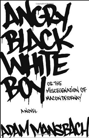angry black books angry black white boy by adam mansbach reviews
