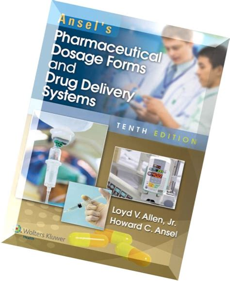 ansel s pharmaceutical dosage forms and delivery systems books ansel s pharmaceutical dosage forms and