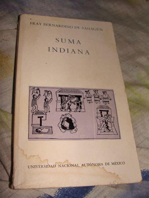 libro indiana libro suma indiana fray bernardino de sahagun 140 00 en mercado libre