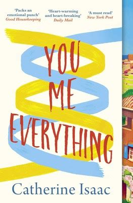 1471149145 you me everything a richard you me everything book by catherine isaac official