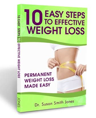 the book of big weight loss books 10 easy steps to effective weight loss susan smith jones