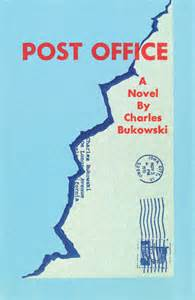 Charles Bukowski Post Office review post office by charles bukowski esteban