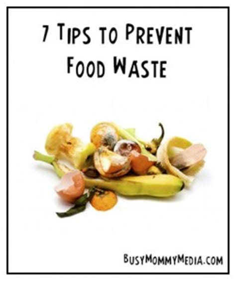 7 tips to prevent bed 7 tips to prevent food waste