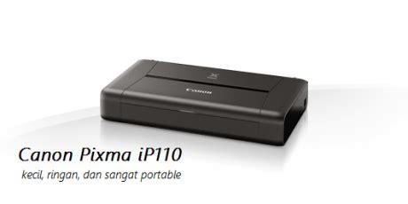 Printer Canon Kecil Canon Pixma Ip110 Printer Kecil Ringkas Dan Portable