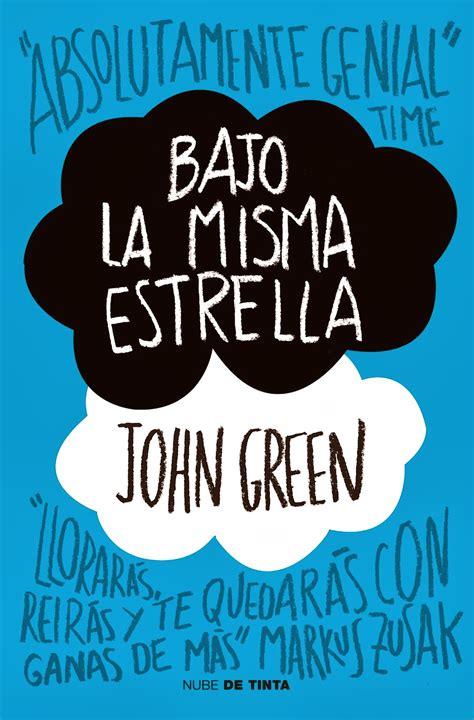 aventuras en un mundo desconocido viviendo la misma vida enamorados de los libros rese 241 a bajo la misma estrella